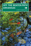 Arkansas: Off the Beaten Path