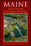 Maine: The Pine Tree State from Prehistory to the Present
