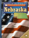 Nebraska (World Almanac Library of the States)