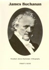 President James Buchanan: A Biography