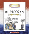 James Buchanan (Getting to Know the US Presidents)