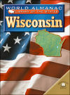 Wisconsin (World Almanac Library of the States)