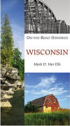 On the Road Histories: Wisconsin
